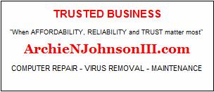 ArchieNJohnsonIII - Computer Repair - Virus Removal - Maintenance